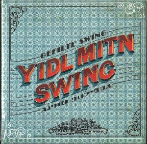 CD Yidl Mitn Swing (2012)